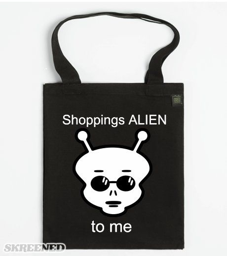 Shoppings Alien to me - ECO Tote bag