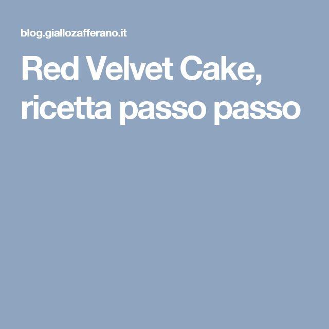 Red Velvet Cake, ricetta passo passo