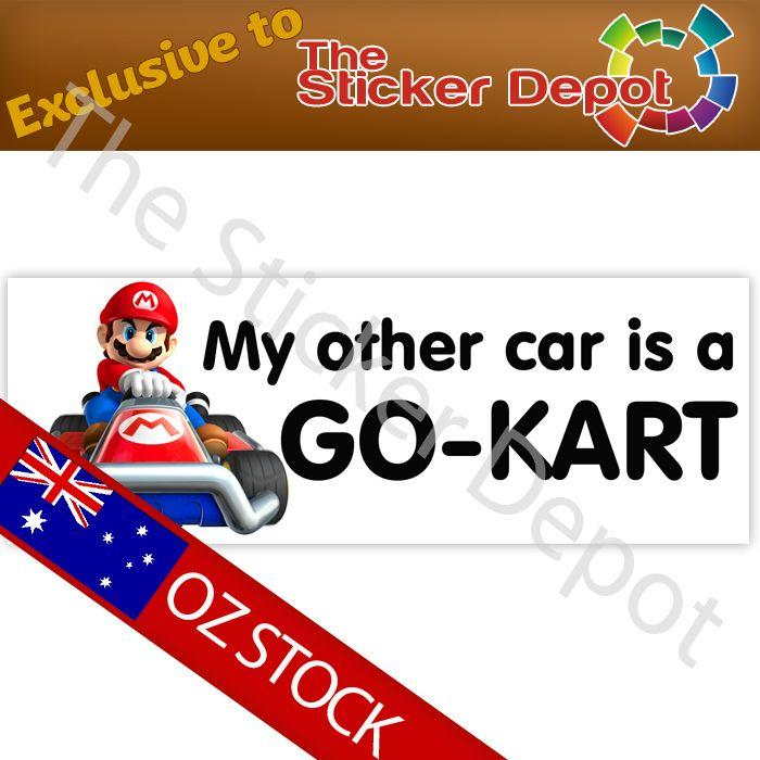 Mario Kart My Other Car is a Go Kart Bumper Sticker - stickerdepot.com.au
