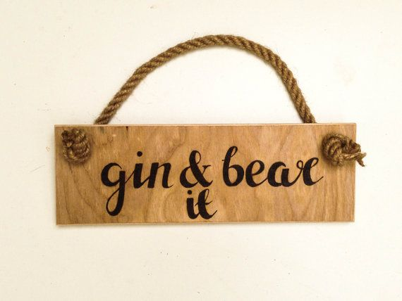 """Funny gin pun wall hanging, rustic pyrography wooden wall art, """"Gin and bear it"""" play on words rustic wooden wall sign, freehand wooden art"""