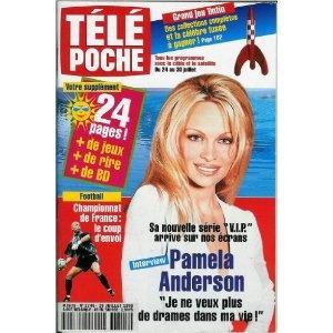 """Pamela Anderson V.I.P. : """"Je ne veux plus de drames dans ma vie"""", dans Télé Poche n°1745 du 19/07/1999 [couverture et article mis en vente par Presse-Mémoire]"""