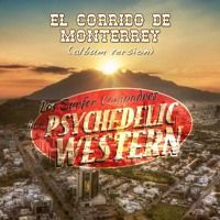 Corrido De Monterrey (Album Version) by Los Surfer Compadres on SoundCloud