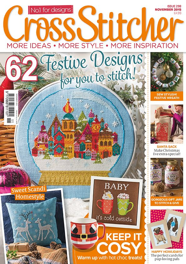 Cross Stitcher magazine issue 298 featuring 62 festive designs including cute cards, a santa sack and a sweet scandi style cushion