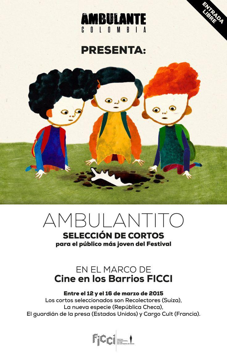 #AmbulantePresenta #Ambuantito en el marco del Festival Internacional de Cine de Cartagena de Indias #FICCI 2015