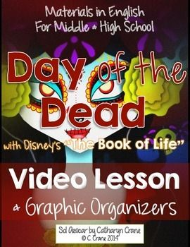 """Teach Day of the Dead with video clips and accompanying graphic organizers. Includes """"The Book of Life"""" trailer. By Sol Azúcar"""