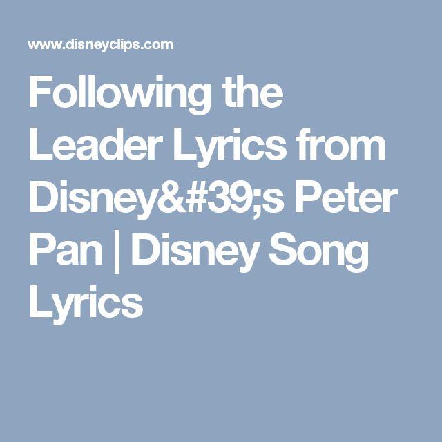 Following the Leader Lyrics from Disney's Peter Pan | Disney Song Lyrics