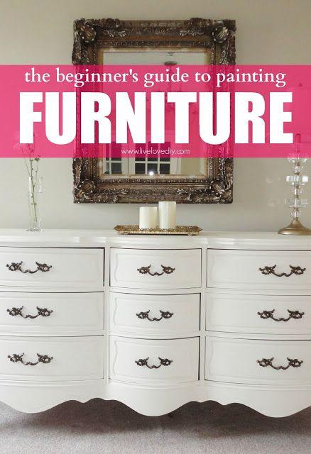 The beginner's guide to painting furniture. Great tips! And this dresser looks JUST like the one I got off the side of the road.