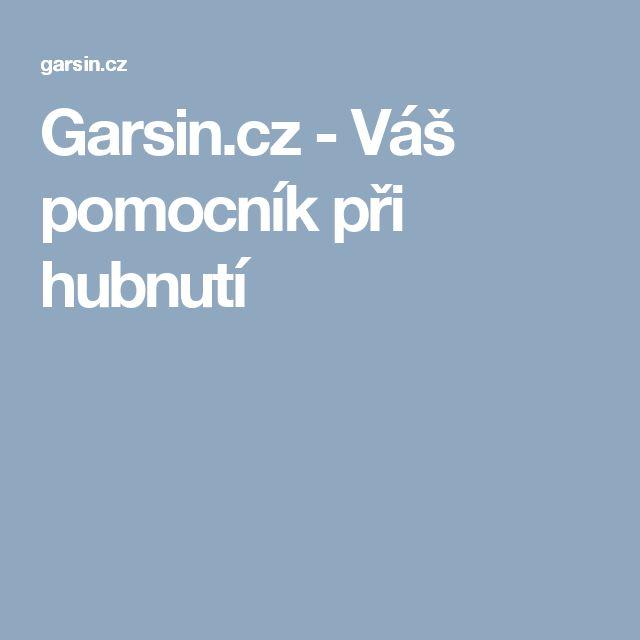 Garsin.cz - Váš pomocník při hubnutí