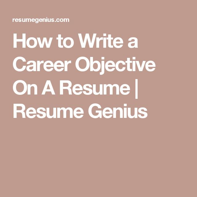 The 25+ best Resume career objective ideas on Pinterest Good - how do you write an objective on a resume