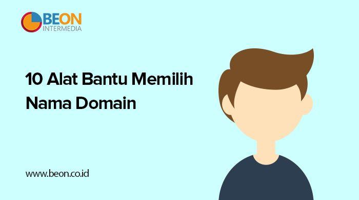 10 Alat Bantu Memilih Nama Domain