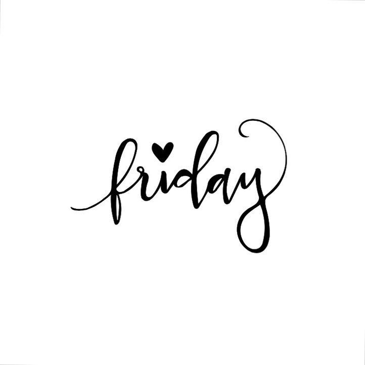 FINALLY #FRIDAY!