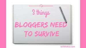 3 things that bloggers need to survive: Survival in the blogging world ccan be tough but with the right knowledge and tips you can excel.