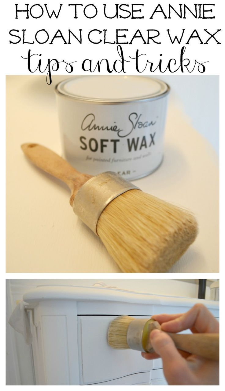 How to Use Annie Sloan Clear Wax Tips & Tricks