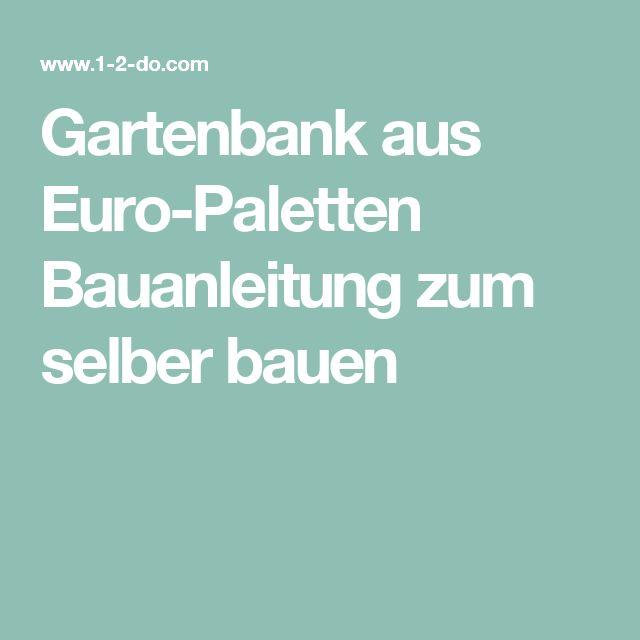 1000 ideas about gartenbank selber bauen on pinterest selber bauen sitzbank selber bauen - Gartenbank selber bauen bauanleitung ...