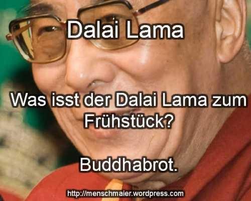 Dalai Lama und sein Buddha Frühstück