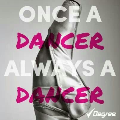 Once a dancer, ALWAYS a DANCER.                                                                                                                                                     More