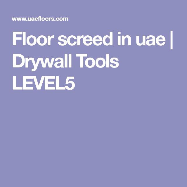 Floor screed in uae | Drywall Tools LEVEL5