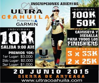 Correteando la Cheve: [VIDEO] Ultramaraton Coahuila, powered by Garmin: Travel through Arteaga Mountains!
