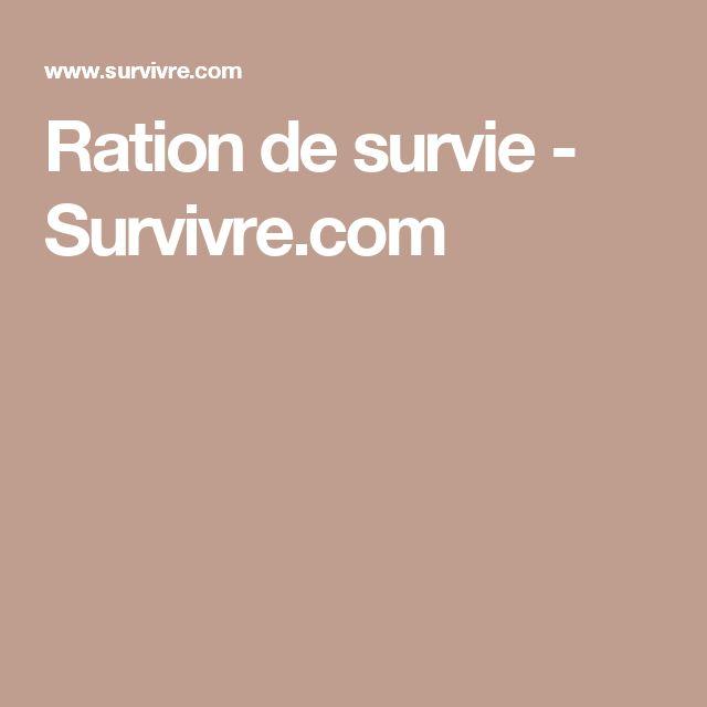 Ration de survie - Survivre.com