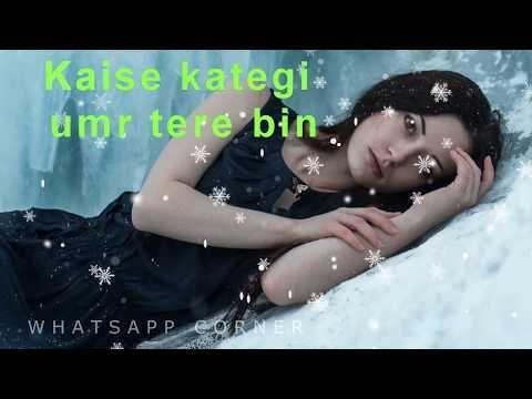 Whatsapp status || emotional song || Aankhon Mein Neende – YouTube