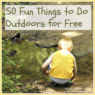 Mums make lists ...: 50 Fun Things to Do Outdoors for Free
