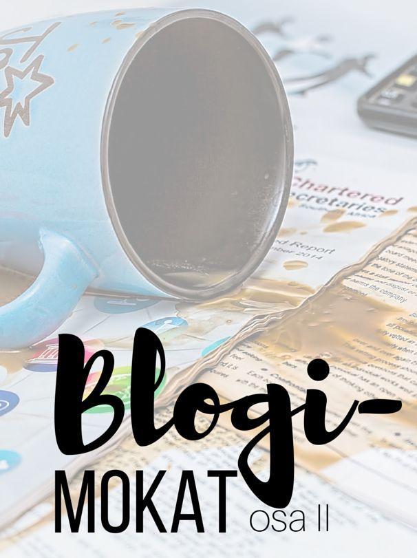 Kivempi blogi, blogimokat osa 2