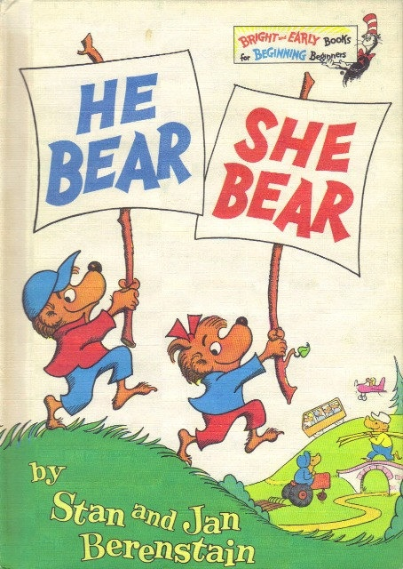 Berenstain Bears He Bear She The Best Early None Genderizing Book