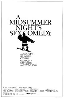 1982. A MidSummer Night's Sex Comedy.  Woody Allen film about 3 couples in the 1900's, in the countryside in the summer...One of my favorite Woody Allen films. Luscious to watch, too, about a Time gone by...