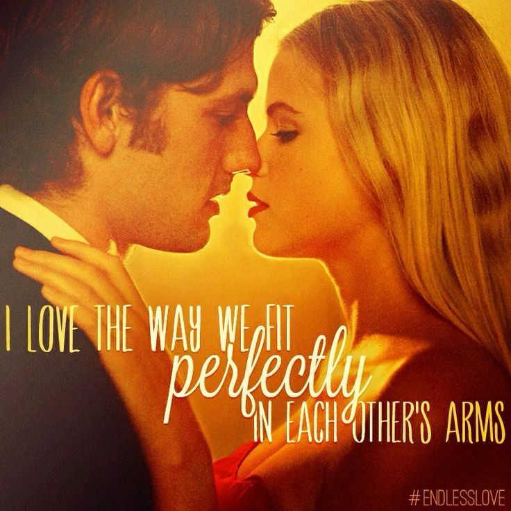 Quotes About Endless Love Tumblr : Endless Love Movie 2014, Shorts Stuff, Romantic Quotes, Endless Love ...