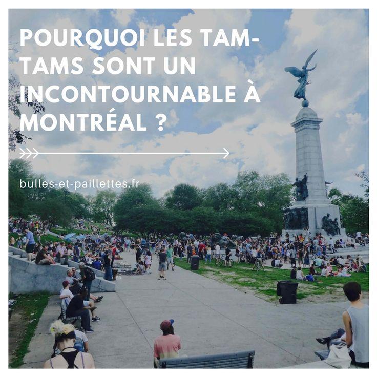 Les tam-tams du Mont Royal sont un incontournable à Montréal. Rassemblement convivial et particulièrement agréable, je vous explique pourquoi il faut absolument y aller :-)