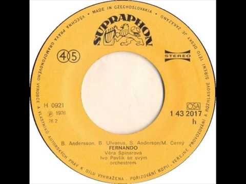 Věra Špinarová - Fernando [1976 Vinyl Records 45rpm] - YouTube