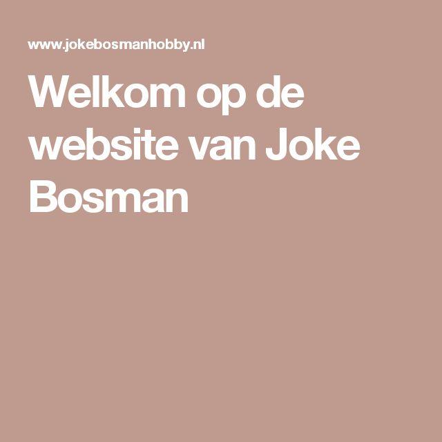 Welkom op de website van Joke Bosman