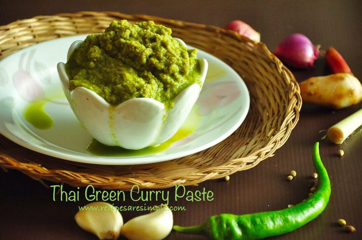Thai Green Curry Paste: for all Authentic Thai Green Curries.
