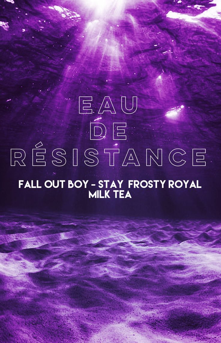 "Fall Out Boy - Stay Frosty Royal Milk Tea - M A N I A - ""Eau de Résistance"""