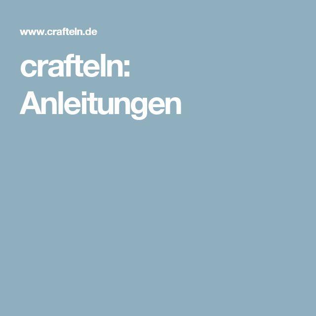crafteln: Anleitungen