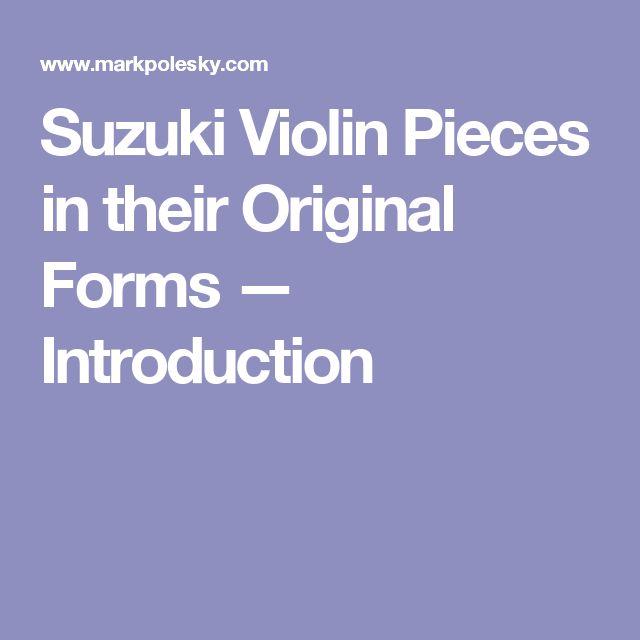 Suzuki Violin Pieces in their Original Forms — Introduction