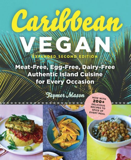 Spice up your life with over 200 authentic Caribbean recipes—veganized! Welcome to the Caribbean, home to an incredibly rich cooking...