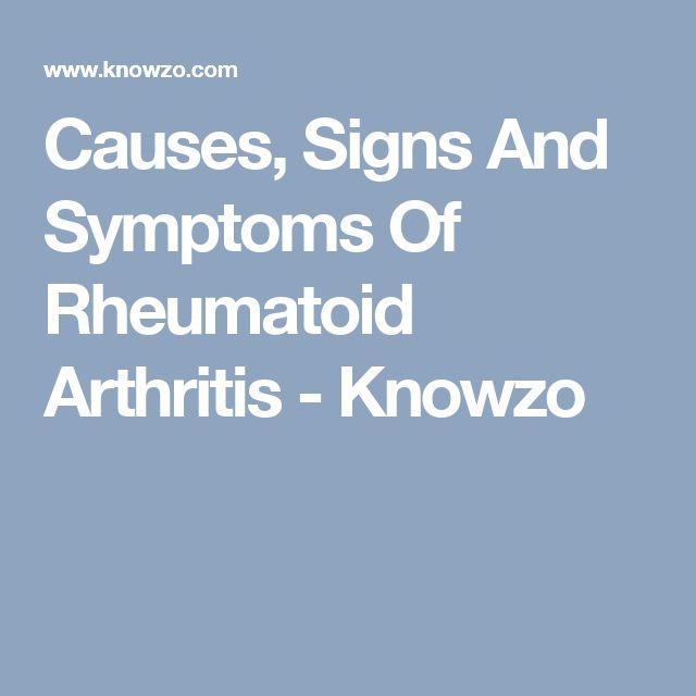 Causes, Signs And Symptoms Of Rheumatoid Arthritis - Knowzo