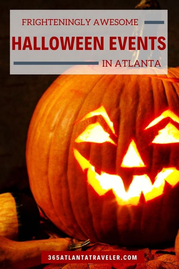 Frighteningly Awesome Halloween Events In Atlanta For Kids And Adults In 2020 Halloween Event Halloween Events Near Me Special Halloween