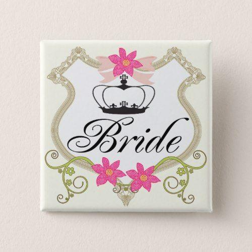 Brides Bows, Flowers and Tiaras Wedding Badges Pinback Button