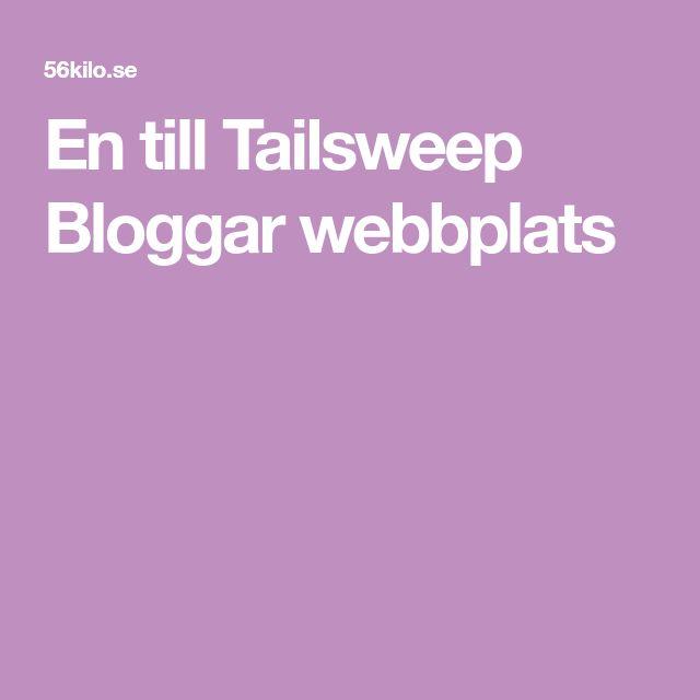 En till Tailsweep Bloggar webbplats