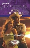 Native Cowboy by Rita Herron - FictionDB