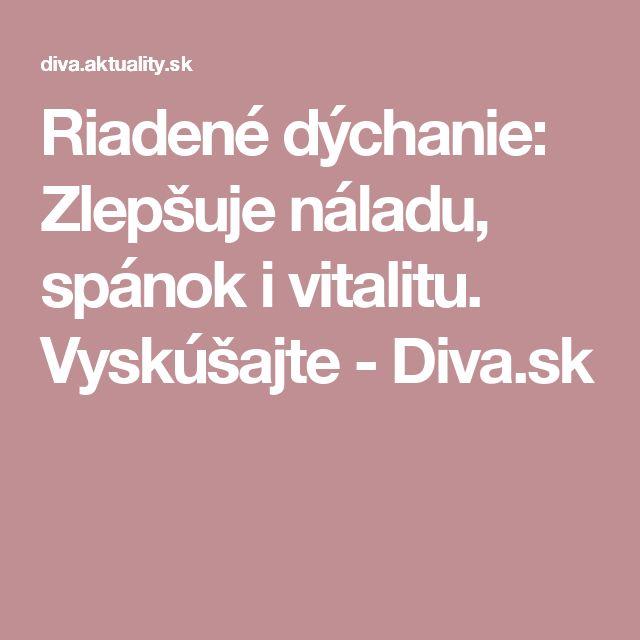 Riadené dýchanie: Zlepšuje náladu, spánok i vitalitu. Vyskúšajte - Diva.sk