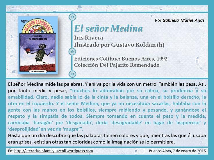 Hoy leemos EL SEÑOR MEDINA de Iris Rivera. Por Gabriela Mariel Arias.