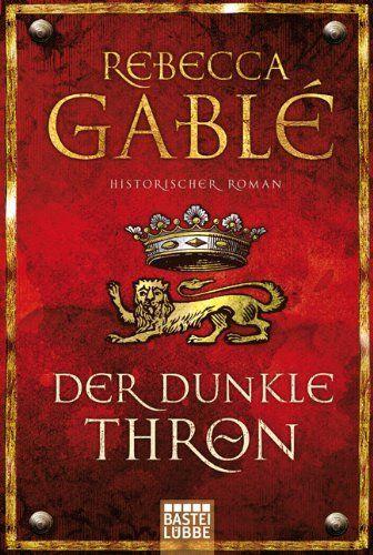 Der dunkle Thron: Historischer Roman, http://www.amazon.de/dp/3404168437/ref=cm_sw_r_pi_awdl_Tunqvb0T13VSM
