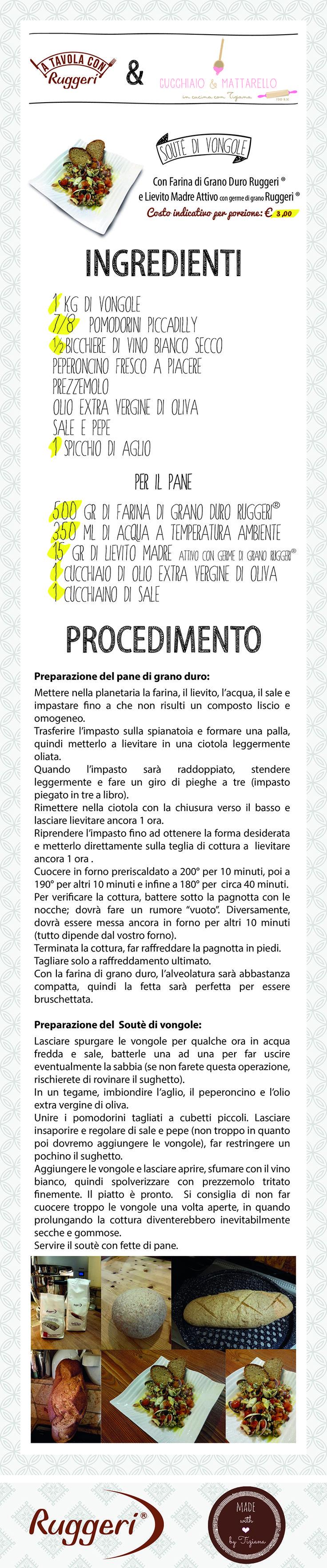 Ricetta per souté di vongole. Prodotti Ruggeri utilizzati: - Farina di Grano Duro Ruggeri, - Lievito Madre Attivo con germe di grano Ruggeri.  http://www.ruggerishop.it/it/ http://blog.alice.tv/cucchiaioemattarello/