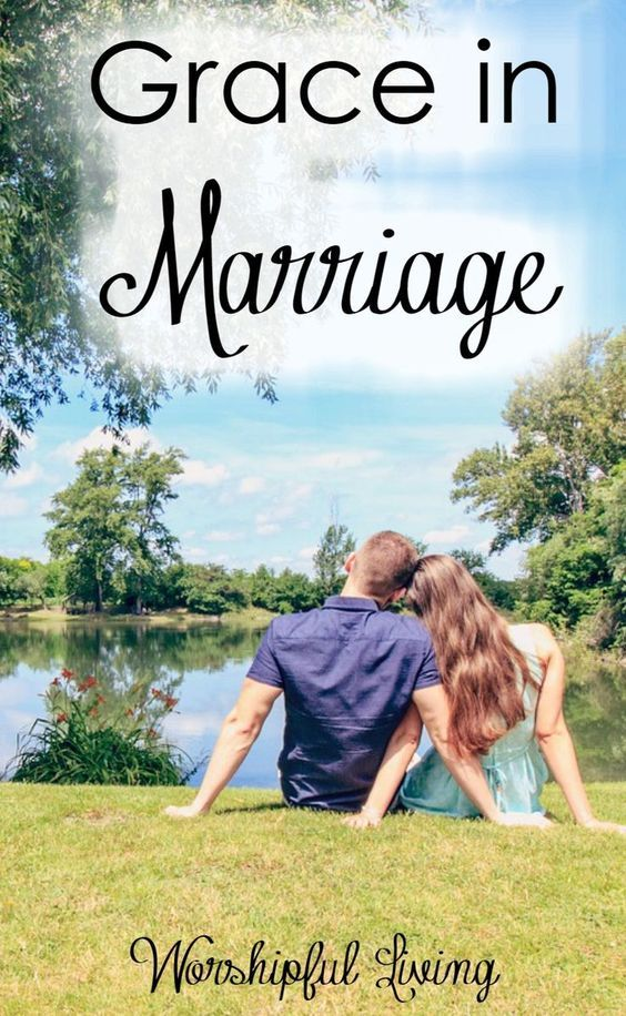 Are you giving grace in your marriage? Marriage is hard work - and requires much grace to be given! Make sure you are giving grace the right way!