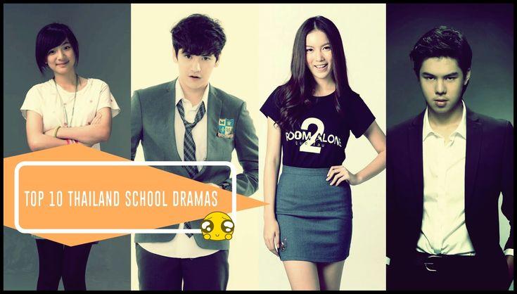 Top 10 Thailand School Dramas