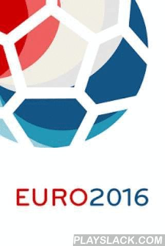 EURO 2016 App  Android App - playslack.com ,  The best EURO 2016 app as Schedule! European Football Championship in France with the entire Schedule 2016 and all qualifying matches. Only the most important and sorted by - groups - clubs - calendar days