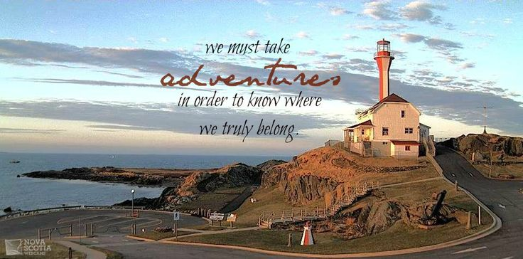 """We must adventure in order to know where we truly belong.""  http://www.novascotiawebcams.com/en/webcams/cape-forchu/  #Quote #Travel #Adventure #CapeForchu #Lighthouse #NovaScotia"